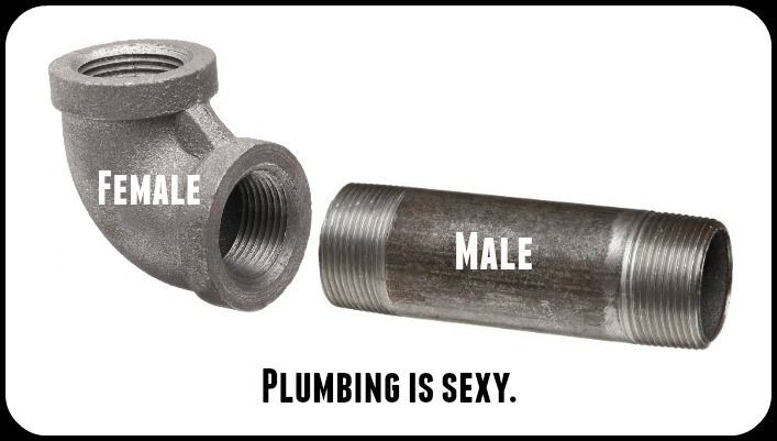 plumbing is sexy: male and female pipe fittings